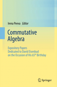 Commutative Algebra: Expository Papers Dedicated to David Eisenbud on the Occasion of His 65th Birthday